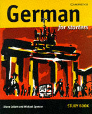 German for Starters Study book: Study Book - Collett, Diane, and Spencer, Michael