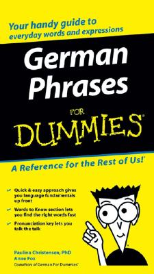 German Phrases for Dummies - Christensen, Paulina, and Fox, Anne