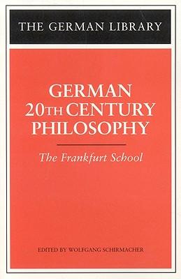 German Twentieth Century Philosophy - Adorno, T W