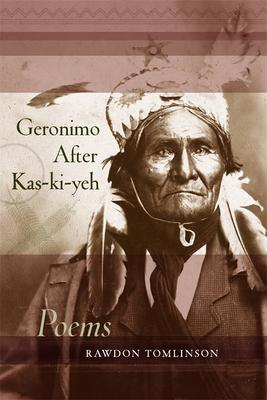 Geronimo After Kas-Ki-Yeh - Tomlinson, Rawdon