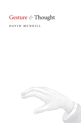 Gesture and Thought - McNeill, David