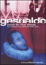 Gesualdo: Death for Five Voices - The Composer Carlo Gesualdo (1560-1613)