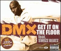 Get It on the Floor [UK CD] - DMX