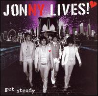 Get Steady - Johny Lives!