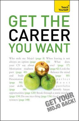 Get The Career You Want - Mannering, Karen