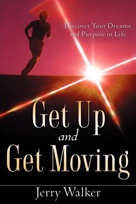 Get Up and Get Moving - Walker, Jerry