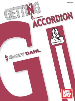 Getting Into Accordion - Dahl, Gary