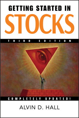 Getting Started in Stocks - Hall, Alvin D.