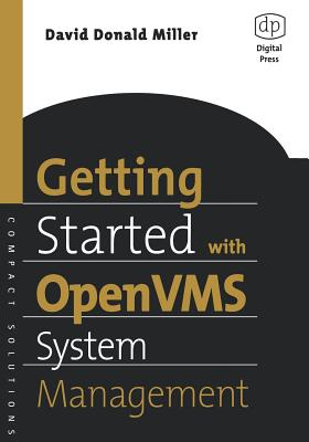 Getting Started with OpenVMS System Management - Miller, David