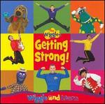 Getting Strong: Wiggle and Learn