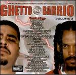 Ghetto 2 Tha Barrio, Vol. 3