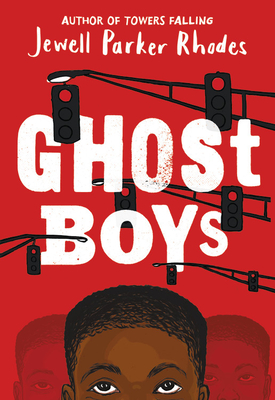 Ghost Boys - Rhodes, Jewell Parker