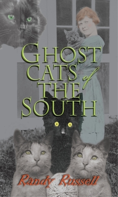 Ghost Cats of the South - Russell, Randy