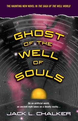 Ghost of the Well of Souls - Chalker, Jack L