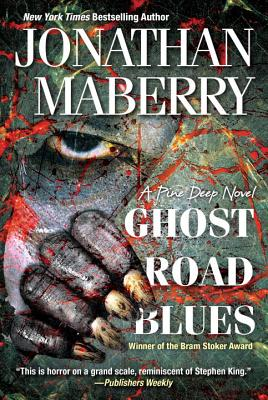 Ghost Road Blues - Maberry, Jonathan