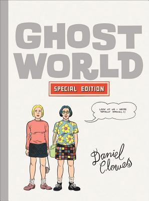 Ghost World - Clowes, Dan (Designer), and Grano, Adam (Designer)