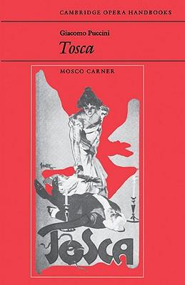 Giacomo Puccini: Tosca - Carner, Mosco