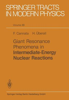 Giant Resonance Phenomena in Intermediate Energy Nuclear Reactions - Cannata, F