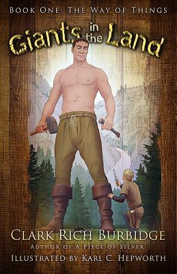 Giants in the Land: Book One: The Way of Things - Burbidge
