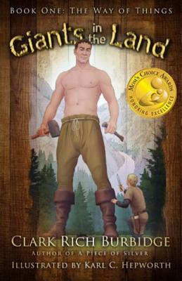 Giants in the Land: Book One: The Way of Things - Burbidge, Clark Rich
