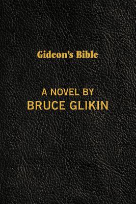 Gideon's Bible - Glikin, Bruce