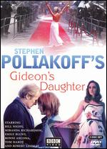 Gideon's Daughter - Stephen Poliakoff
