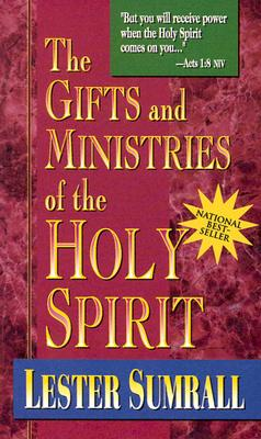 Gifts and Ministries of the Holy Spirit - Sumrall, Lester Frank