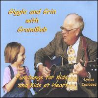 Giggle and Grin With Grandbob - Grandbob