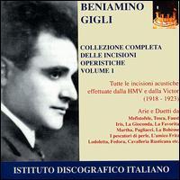 Gigli: Collezione Completa delle Incisioni Operistiche, Vol.1 - Adolfo Pacini (baritone); Beniamino Gigli (tenor); Carlo Scattola (bass); Dario Zani (baritone);...