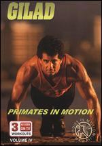 Gilad: Bodies in Motion, Vol. 4 - Primates in Motion