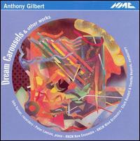 Gilbert: Dream Carousels & other works - Benjamin Hudson (bassoon); John Turner (recorder); Peter Lawson (piano); Rachael Ager (oboe);...