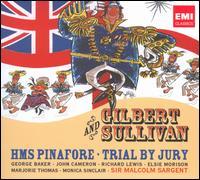 Gilbert & Sullivan: HMS Pinafore; Trial By Jury - Bernard Turgeon (baritone); Elsie Morison (soprano); George Baker (baritone); James Milligan (bass baritone);...