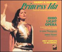 Gilbert & Sullivan: Princess Ida - Bradley Wilson (vocals); Christopher Swanson (vocals); Daniel Neer (vocals); Elaine Fox (vocals);...