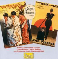 Gilbert & Sullivan: The Mikado; The Yeomen of the Guard - Alan Styler (vocals); Ann Drummond-Grant (vocals); Darrell Fancourt (vocals); Deidree Thurlow (vocals);...