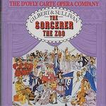 Gilbert & Sullivan: The Sorcerer [1966]; The Zoo [1978]