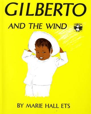 Gilberto and the Wind - Ets, Marie Hall
