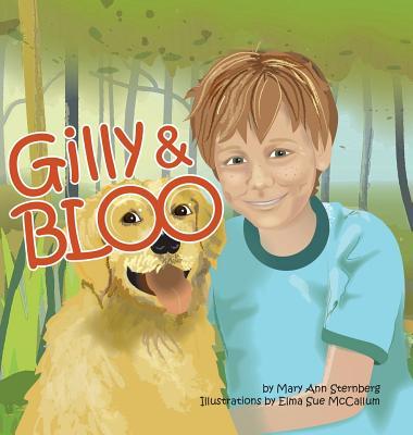 Gilly & Bloo - Sternberg, Mary Ann