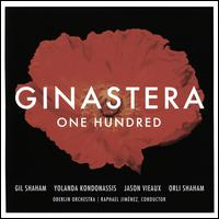 Ginastera: One Hundred - Gil Shaham (violin); Jason Vieaux (guitar); Orli Shaham (piano); Yolanda Kondonassis (harp); Oberlin Orchestra;...