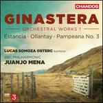 Ginastera: Orchestral Works, Vol. 1 - Estancia; Ollantay; Pampeana No. 3