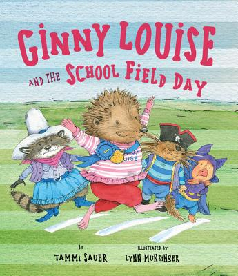 Ginny Louise and the School Field Day - Sauer, Tammi