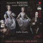 Gioacchino Rossini, Joseph Haydn: Cello Duets