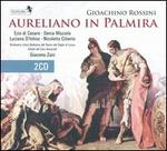 Gioachino Rossini: Aureliano In Palmira