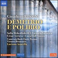 Gioachino Rossini: Demetrio e Polibio - Achille Lempo (fortepiano); César Arrieta (vocals); Daniele Carnini (critical edition); Luca Dall'Amico (vocals);...