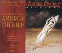 Giordano: Andrea Chenier - Carlo Forti (vocals); Edmund Hurshell (vocals); Elisabeth Höngen (vocals); Ettore Bastianini (vocals);...