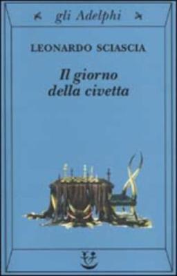 Giorno Della Civetta - Sciascia, Leonardo
