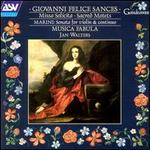 Giovanni Felice Marini: Sonata for violin solo; Sances: Missa Solicita