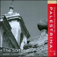 Giovanni Pierluigi da Palestrina, Vol. 2 - The Sixteen (choir, chorus); Harry Christophers (conductor)