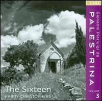 Giovanni Pierluigi da Palestrina, Vol. 3 - The Sixteen; Harry Christophers (conductor)