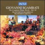 Giovanni Sgambati: The Complete Piano Works, Vol. 6
