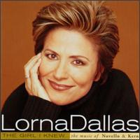 Girl I Knew: The Music of Novello & Kern - Lorna Dallas